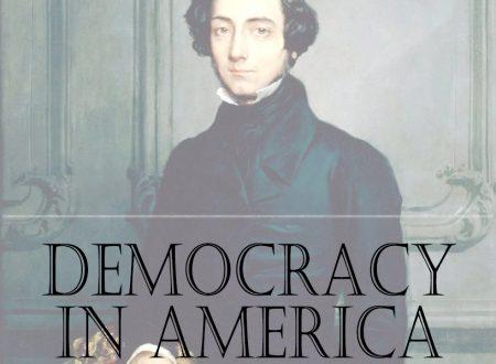 La democrazia in America: Alexis de Tocqueville